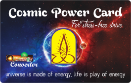 Cosmic Power Card For Stress-free Drive