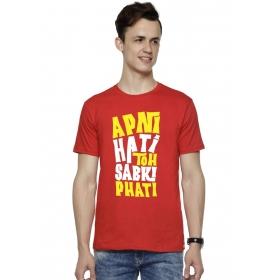 Hati Toh Phati T Shirt Round Neck T Shirt
