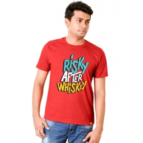 Risky After Whiskey T Shirt Round Neck T Shirt